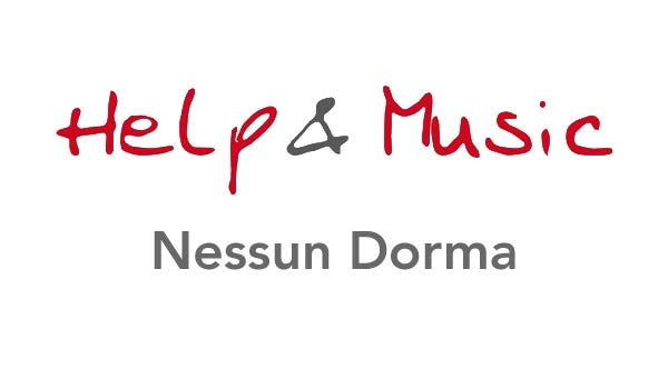 Help and Music - Nessun Dorma