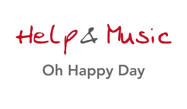 Help and Music - Oh Happy Day