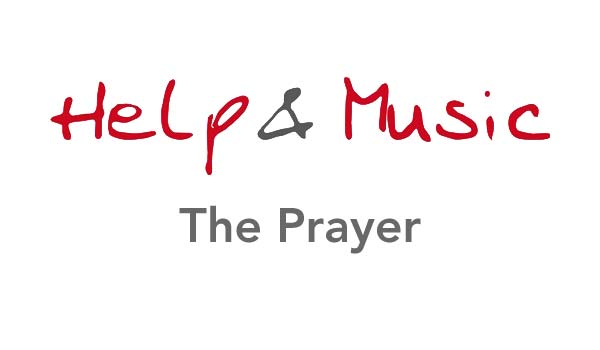 Help and Music - The Prayer