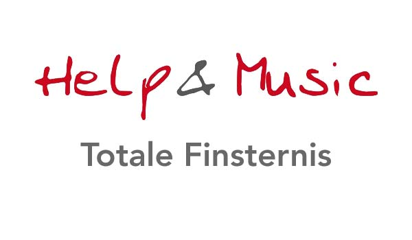 Help and Music - Totale Finsternis